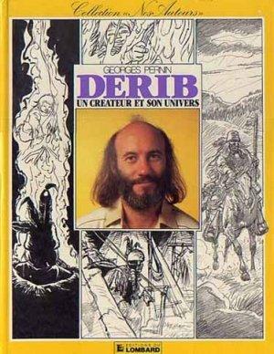 Derib - Un créateur et son univers 1 - Derib - Un créateur et son univers