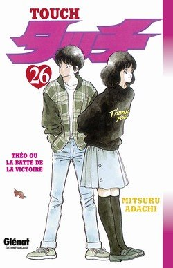 couverture, jaquette Touch - Theo ou la batte de la victoire 26  (Glénat Manga)