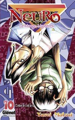 couverture, jaquette Neuro - le mange mystères 10  (Glénat Manga)