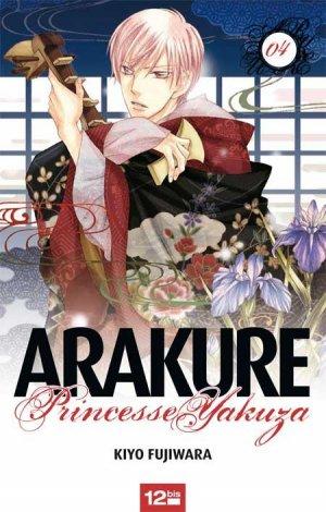 Arakure Princesse Yakuza T.4
