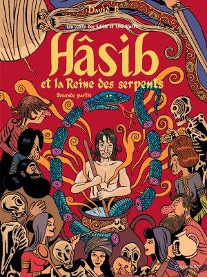 Hâsib et la Reine des serpents T.2
