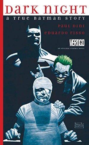 Dark Night - Une Histoire Vraie édition TPB hardcover (cartonnée)