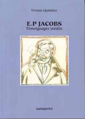 E.P Jacobs - Témoignages inédits édition Simple