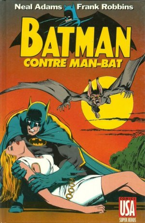 Collection Super Héros 3 - Batman contre Man-Bat