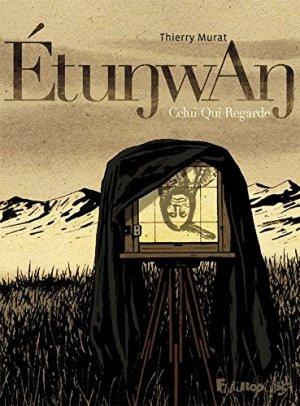 Etunwan : Celui-Qui-Regarde édition simple