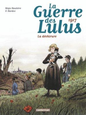 La guerre des Lulus 4 - 1917 : la déchirure
