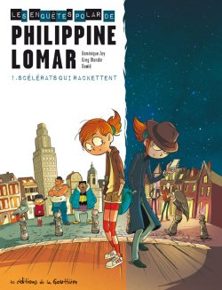 Les enquêtes « polar » de Philippine Lomar  # 1