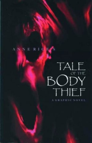 Anne Rice's The Tale of the Body Thief édition TPB softcover (souple)