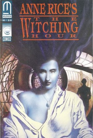 Anne Rice's the Witching Hour édition Issues