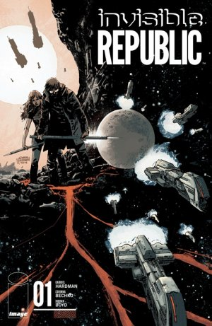 Invisible Republic édition Issues (2015 - Ongoing)