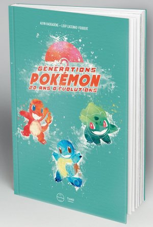 Génération Pokémon - 20 ans d'évolutions édition Edition First Print