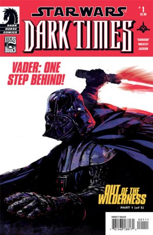 Star Wars - Dark Times - Out of the Wilderness édition Issues