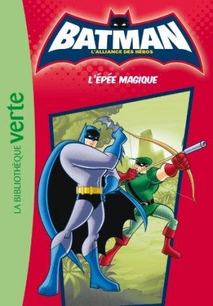 Batman - L'alliance des héros (Bibliothèque Verte) 2