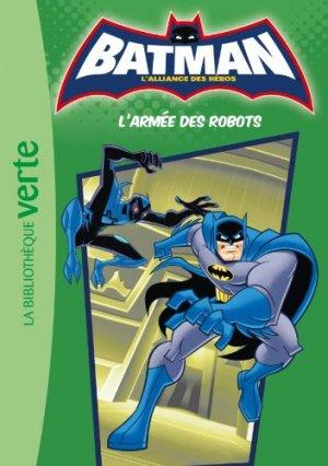 Batman - L'alliance des héros (Bibliothèque Verte) 4