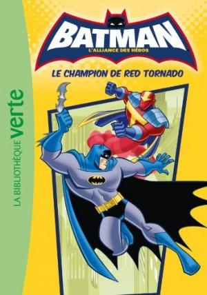 Batman - L'alliance des héros (Bibliothèque Verte) 5