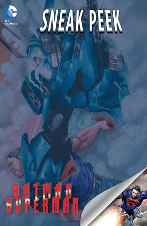 DC Sneak Peek - Batman / Superman édition Issues