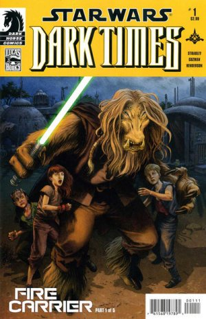 Star Wars - Dark Times - Fire Carrier édition Issues (2013)