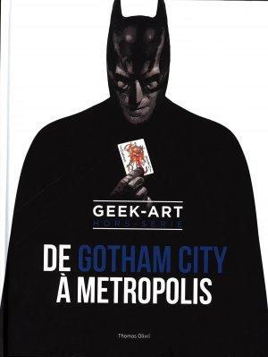 Geek-Art Hors-Série - De Gotham à Metropolis édition TPB hardcover (cartonnée)