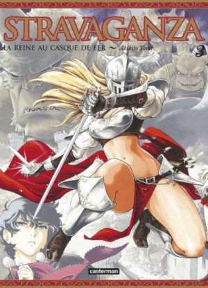 Stravaganza - La Reine au Casque de Fer T.3