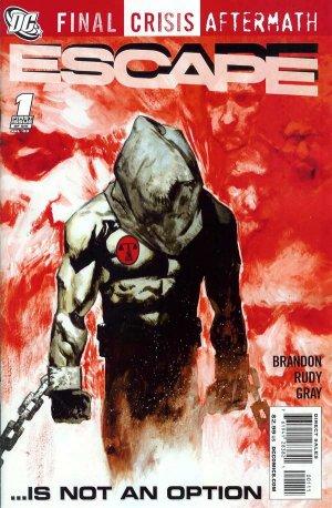 Final Crisis Aftermath - Escape édition Issues (2009)