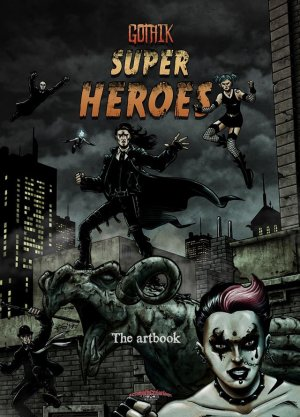 Gothik Super Heroes 1 - Gothik Super Heroes