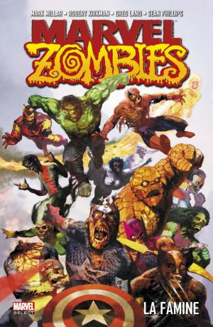 Marvel Zombies édition TPB Softcover - Marvel Select (2016 - 2018)