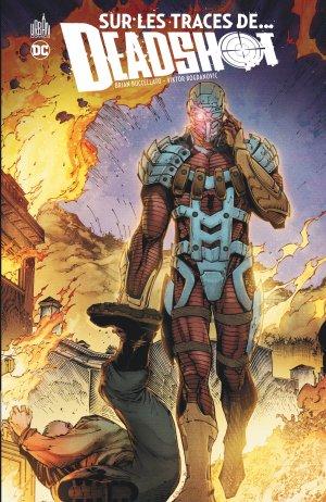 Sur les Traces de... Deadshot édition TPB hardcover (cartonnée)