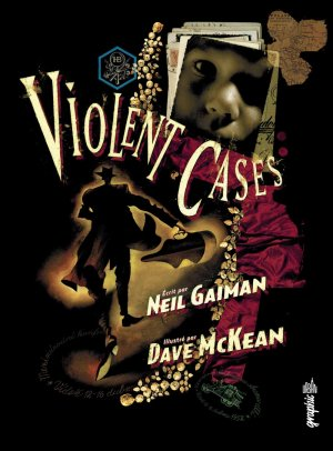 Violent Cases édition TPB hardcover (cartonnée) (2016)