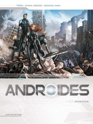 Androïdes 3 - Invasion