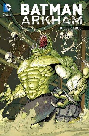 Batman Arkham - Killer Croc édition TPB softcover (souple)