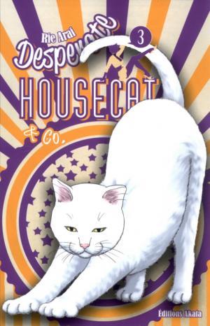 Desperate Housecat & Co. 3 Simple