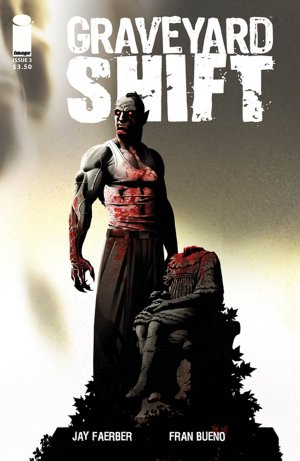Graveyard Shift # 3 Issues (2014 - 2015)