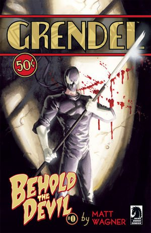 Grendel - Behold the Devil édition Issues (2007 - 2008)
