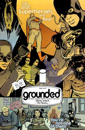 Grounded # 2 Issues (2005 - 2006)