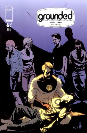 Grounded # 6 Issues (2005 - 2006)
