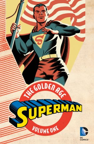 Superman - The Golden Age édition TPB softcover (souple)