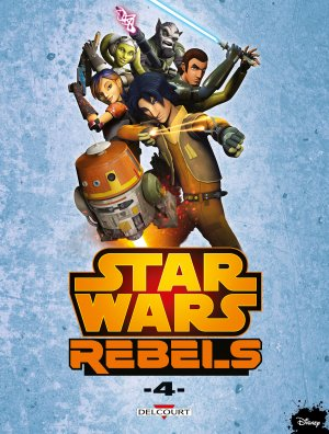 Star Wars - Rebels T.4