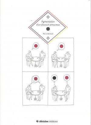 Pigmentation d'un discours amoureux édition Simple