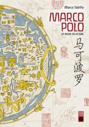 Marco Polo : La route de la soie édition Simple