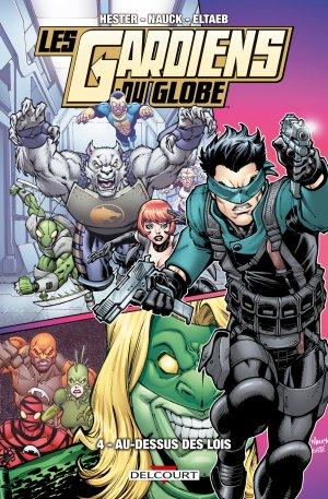 Les Gardiens du Globe T.4