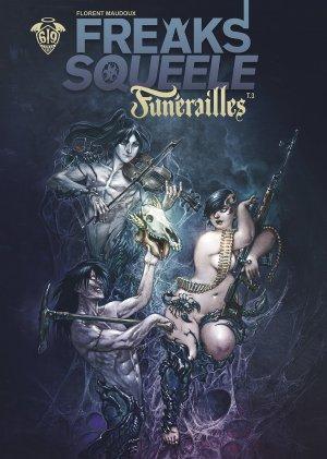 Freaks' squeele - Funérailles T.3