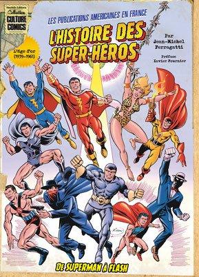 L'Histoire des Super-Héros édition TPB softcover (souple)