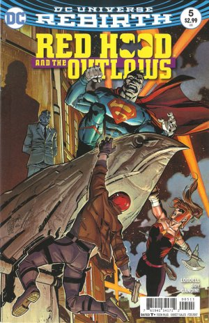 Red Hood and The Outlaws # 5 Issues V2 (2016 - Ongoing) - Rebirth