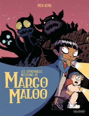 Les effroyables missions de Margo Maloo édition simple