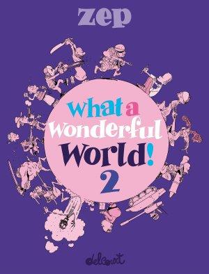 What a wonderful world ! T.2