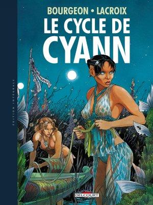 Le cycle de Cyann édition Intégrale 2016