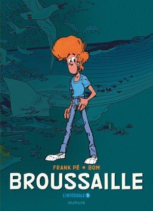 Broussaille édition Intégrale 2016
