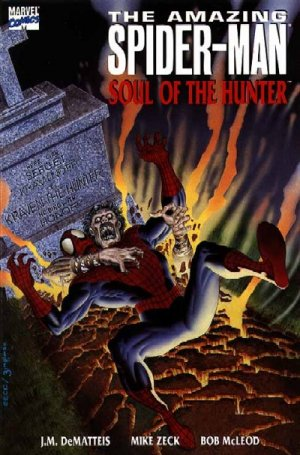 The Amazing Spider-Man - Soul of the Hunter édition TPB softcover (souple)