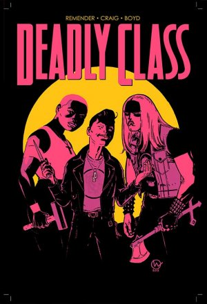 Deadly Class # 23 Issues (2014 - Ongoing)