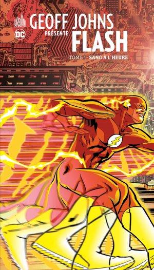 Geoff Johns Présente Flash T.1